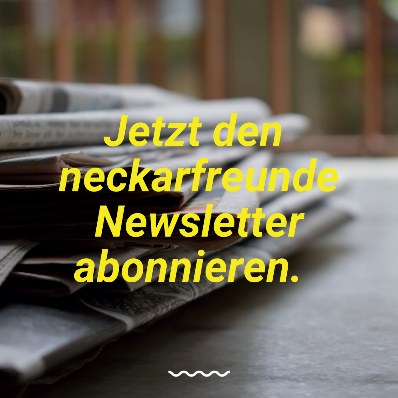 Newsletter neckarfreunde