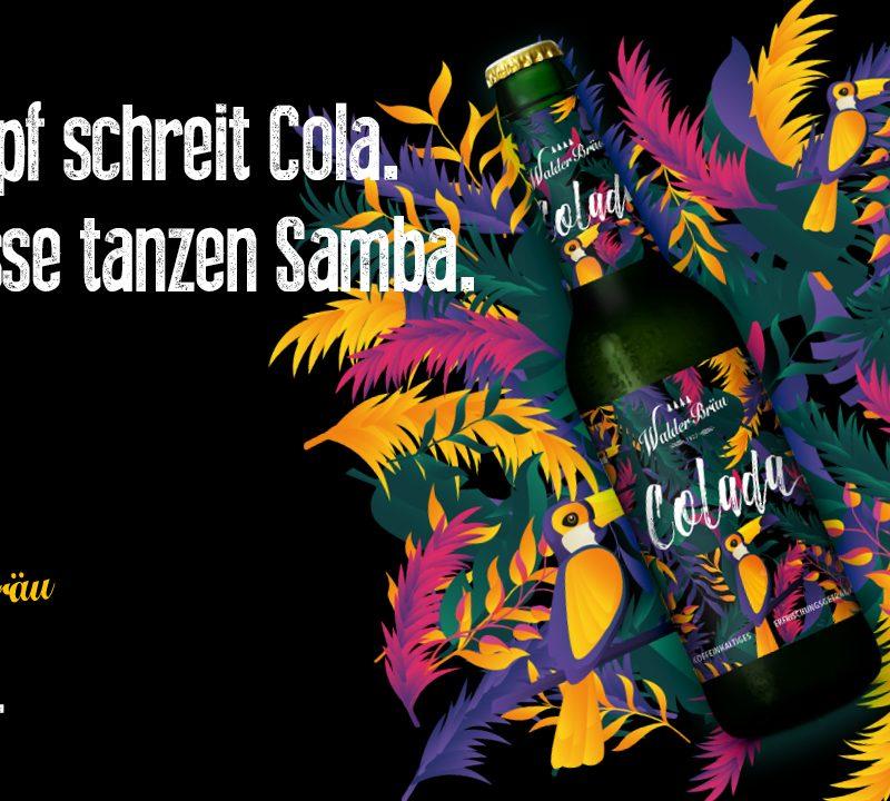 Cola meets Samba. Sommerfeeling pur.